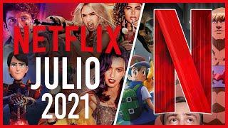 Estrenos Netflix Julio 2021 | Top Cinema