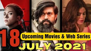 Top 18 Upcoming Web Series and Movies July 2021 With Release Date | Netflix | Amazon prime | Hotstar