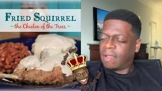 Shuler King - Who Eats Fried Squirrel?!