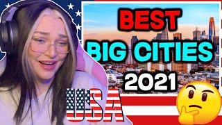 New Zealand Girl Reacts to USA'S BEST BIG CITIES 2021 🇺🇸