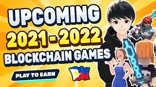 Big Play to Earn Blockchain Games Coming Out Soon 2021 - 2022 | Tagalog