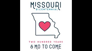 Missouri 2021 Presents: Special Events for the Bicentennial (final episode)