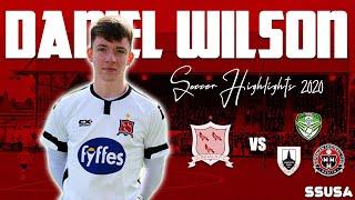 Daniel Wilson 🇮🇪   Full Back/CM   Dundalk FC   August 2021