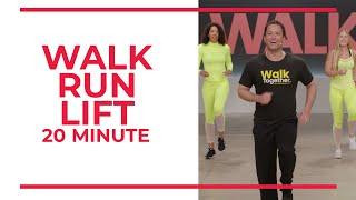 Walk Run Lift   20 Minute Workout