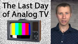 The Last Day of Analog TV in the US Documented