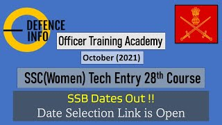 SSCW Tech Entry - 28th Course || SSB Date Out!! Date Selection Link is available on the Website
