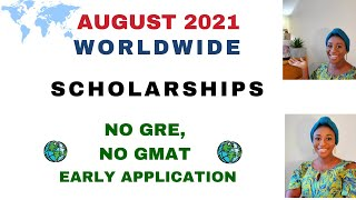 AUGUST 2021 SCHOLARSHIPS | NO GRE, NO GMAT & MORE... | EARLY APPLICATION  | MIRA MOVES