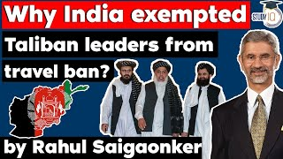 Taliban leaders exempted from travel ban by India at UNSC Taliban Sanctions Committee - IR for UPSC