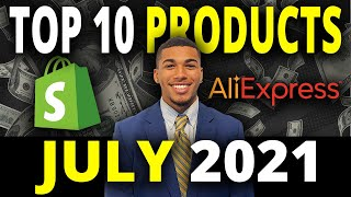 ☀️ TOP 10 PRODUCTS TO SELL IN JULY 2021   SHOPIFY DROPSHIPPING