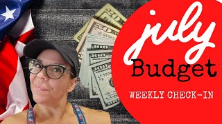 Debt-free Journey • Weekly Check-in • July Budget 2021