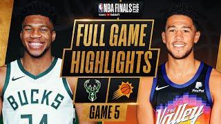 BUCKS at SUNS | FULL GAME 5 NBA FINALS HIGHLIGHTS | July 17, 2021