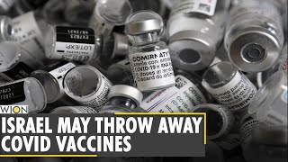 Reports: Israel may have to throw away nearly a million COVID-19 vaccines | Latest World News | WION