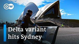 Sydney Australia on lockdown over COVID Delta variant outbreak | DW News