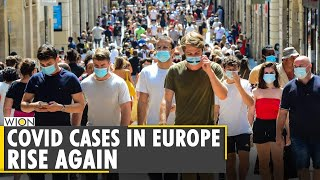 WHO warns Europe against a new wave of COVID-19 as cases rise again  Coronavirus   WION English News