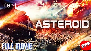 ASTEROID   Full DISASTER ACTION Movie