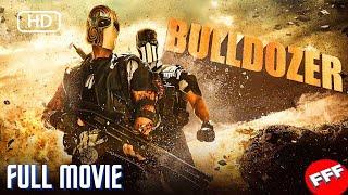 BULLDOZER   Full ACTION Movie