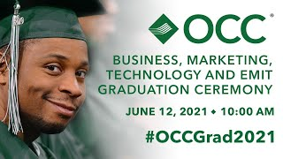 OCC 2021 Commencement Ceremony | Business, Marketing, Technology & EMIT