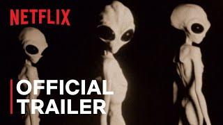 Top Secret UFO Projects: Declassified | Official Trailer | Netflix