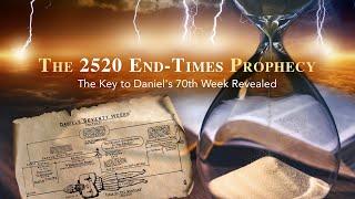 End Times - Daniel UNSEALED! (2021 Great Tribulation)