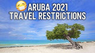 Don't Book Your Aruba Trip Until You Watch This! - Aruba Travel Restrictions 2021