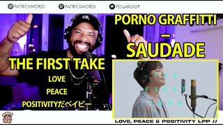 【海外の反応】Porno Graffitti – Saudade // THE FIRST TAKE 海外の反応 / 外国人の反応 日本語字幕付き/LovePeacePositivityだベイビー