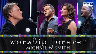 Michael W. Smith: Worship Forever | Amy Grant, Tauren Wells, and Matt Redman | FULL CONCERT | TBN